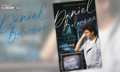 Daniel Balavoine - un homme vrai, un nouveau livre par François Alquier le 11 novembre