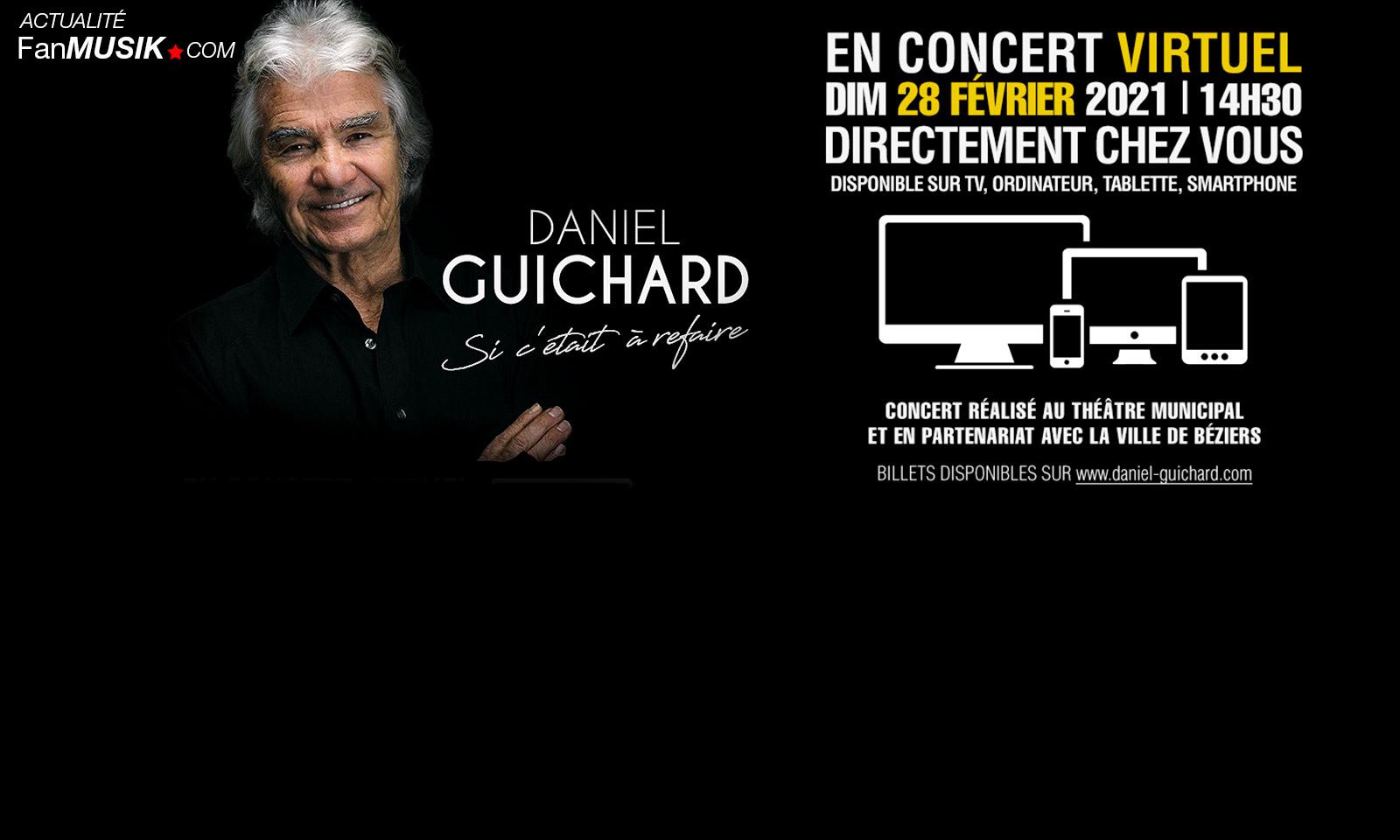 Daniel Guichard en concert sur internet dimanche 28 février !