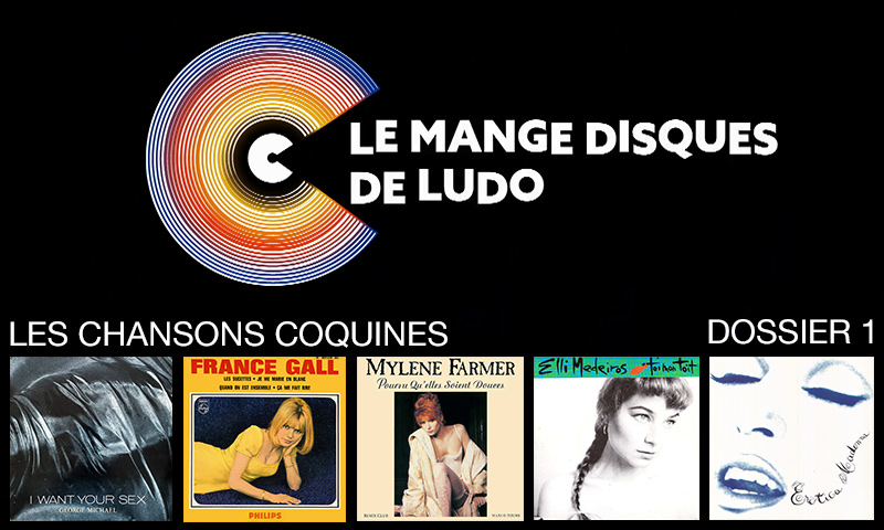 Dossier MDDL : Les chansons coquines