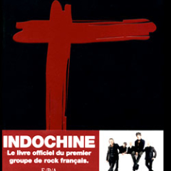 INDOCHINE : Le livre officiel, Jean-Eric Perrin